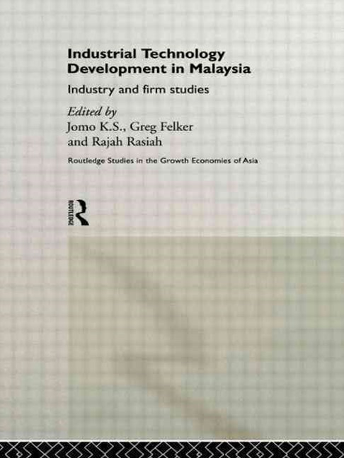Industrial Technology Development in Malaysia