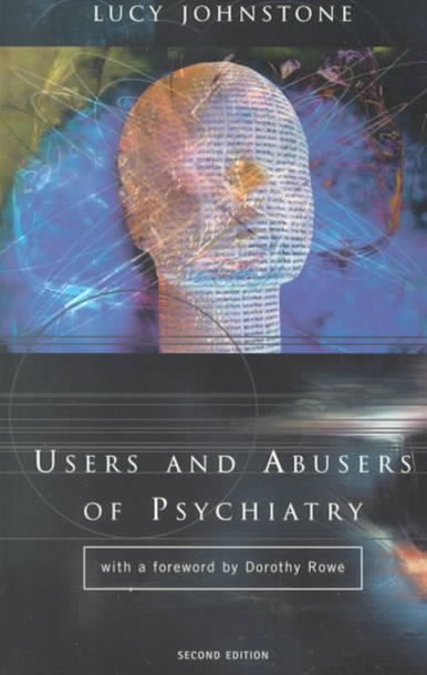 Users and Abusers of Psychiatry