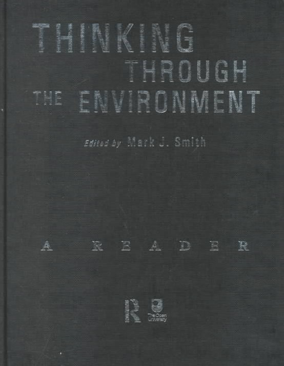 Thinking Through the Environment: Classic and Contemporary Readings