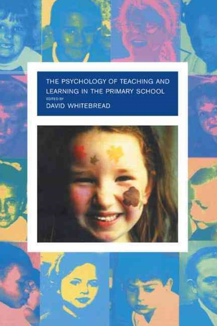 Psychology of Teaching and Learning in the Primary School