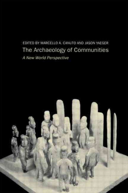 Archaeology of Communities