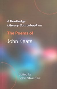 Poems of John Keats by John Strachan (9780415234788) - PaperBack - Poetry & Drama Poetry