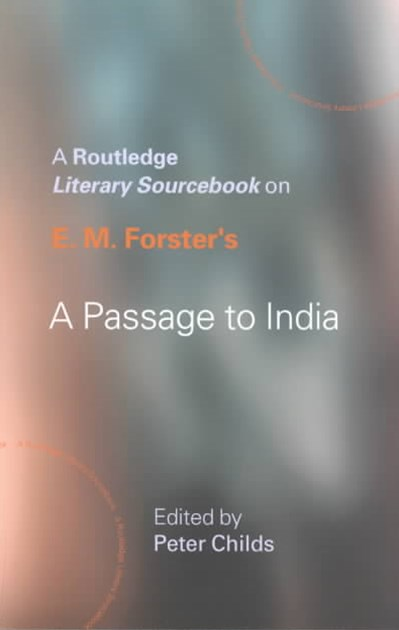 E.M. Forster's &quote;A Passage to India&quote;