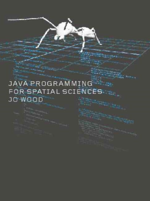 Java Programming for Spatial Sciences