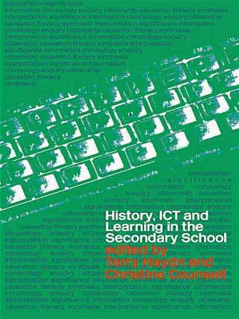 History, ICT, and Learning in the Secondary School