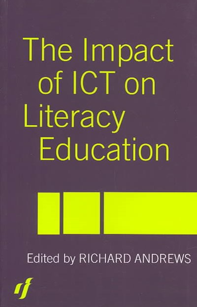 The Impact of ICT on Literacy Education