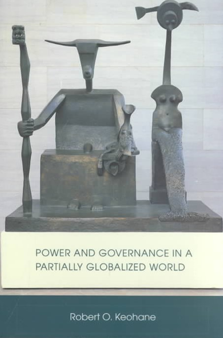 Power and Governance in a Partially Globalized World