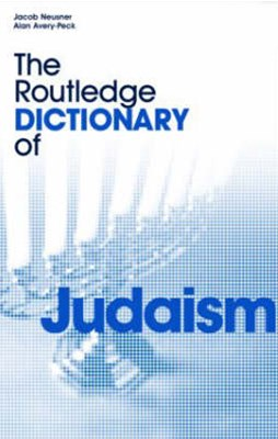 Routledge Dictionary of Judaism