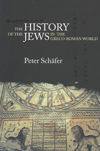 History of the Jews in the Greco-Roman World by Peter Schafer (9780415305877) - PaperBack - History Ancient & Medieval History