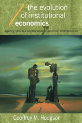 Evolution of Institutional Economics
