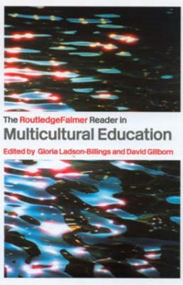 RoutledgeFalmer Reader in Multicultural Education