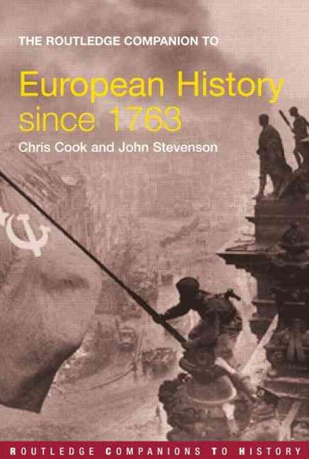 Routledge Companion to Modern European History Since 1763