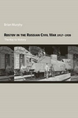 Rostov in the Russian Civil War, 1917-1920