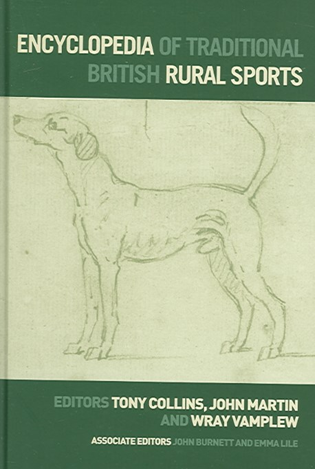 Encyclopedia of Traditional British Rural Sports