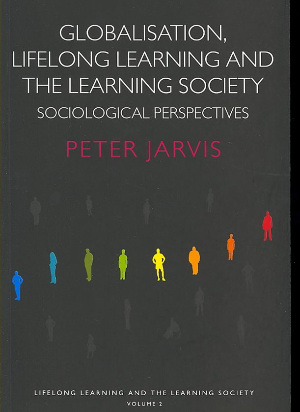Globalization, Lifelong Learning and the Learning Society
