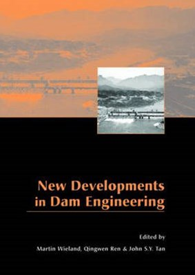 New Developments in Dam Engineering