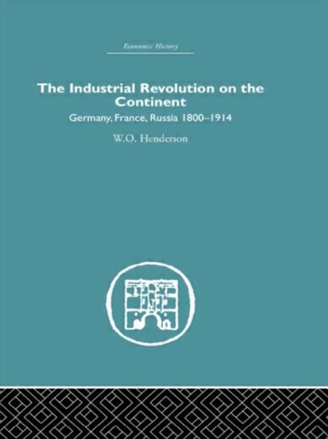 The Industrial Revolution on the Continent