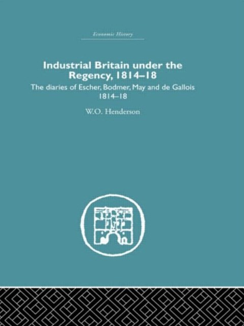 Industrial Britain under the Regency