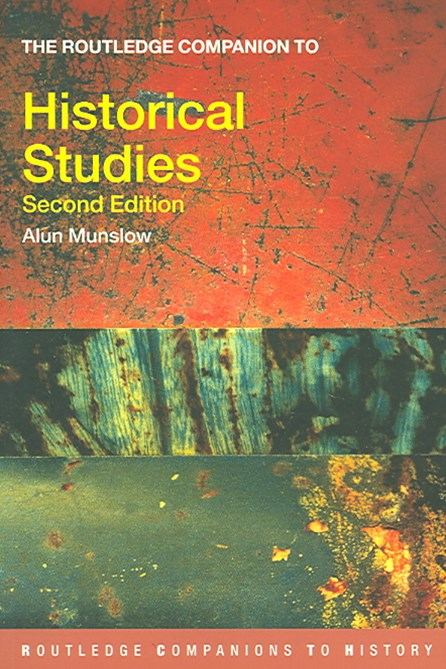 Routledge Companion to Historical Studies