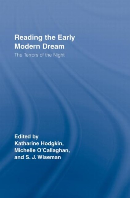 Reading the Early Modern Dream