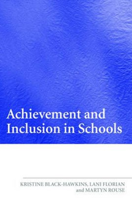 Achievement and Inclusion in Schools