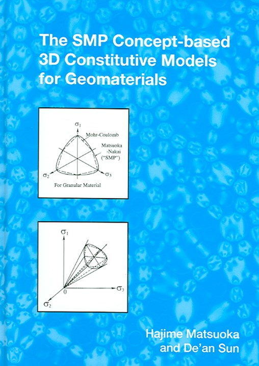 The SMP Concept-Based 3D Constitutive Models for Geomaterials