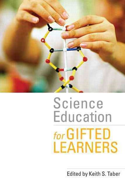 Science Education for Gifted Learners