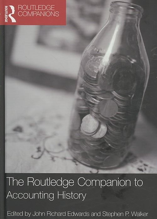 The Routledge Companion to Accounting History