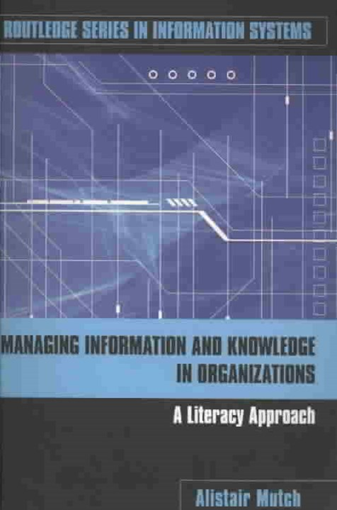 Managing Information and Knowledge in Organizations
