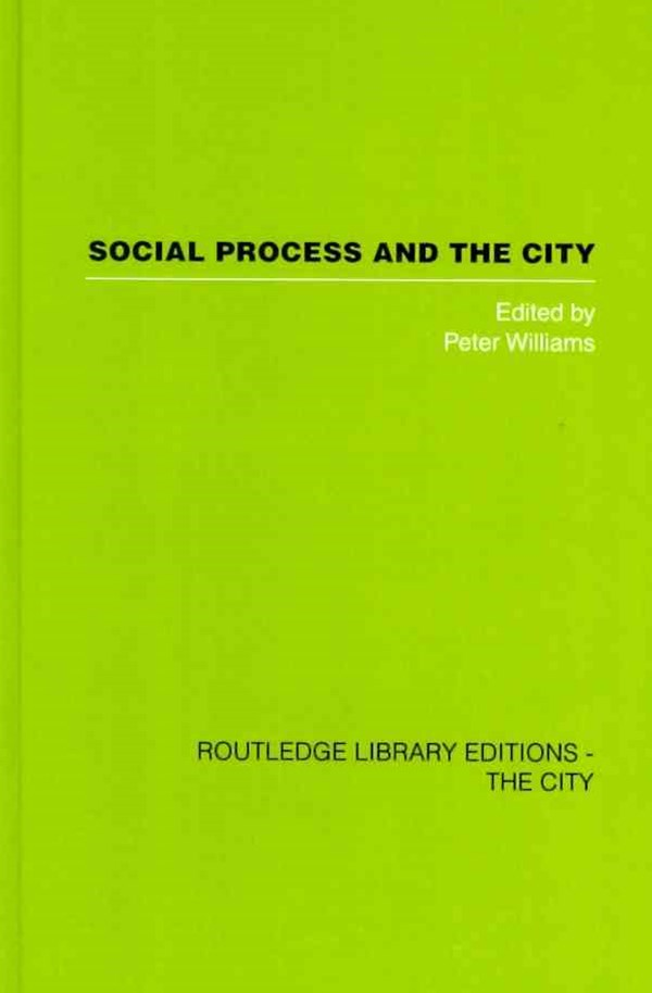 Social Process and the City