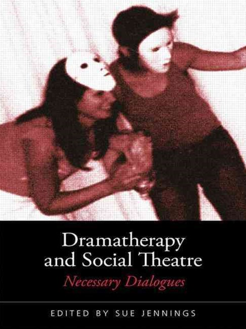 Dramatherapy and Social Theatre
