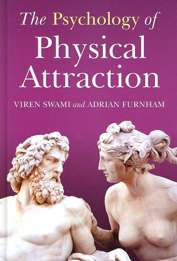 Psychology of Physical Attraction