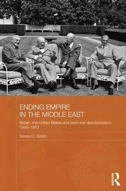 Ending Empire in the Middle East