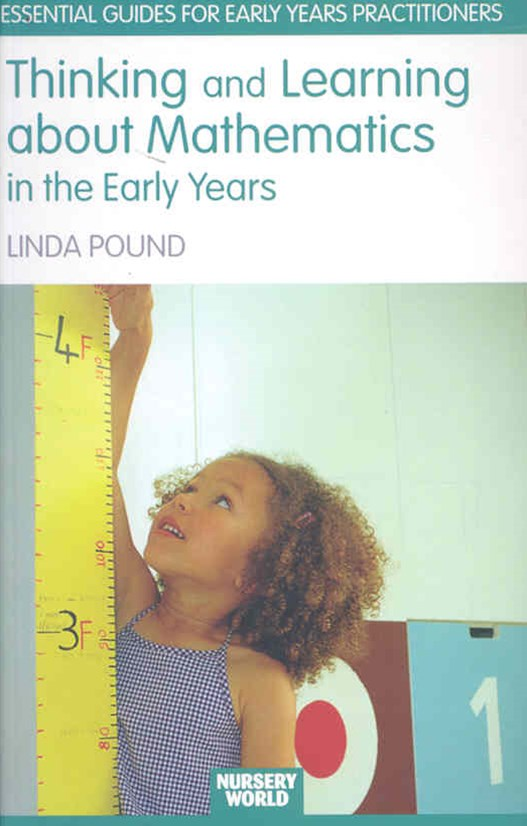 Thinking and Learning About Mathematics in the Early Years