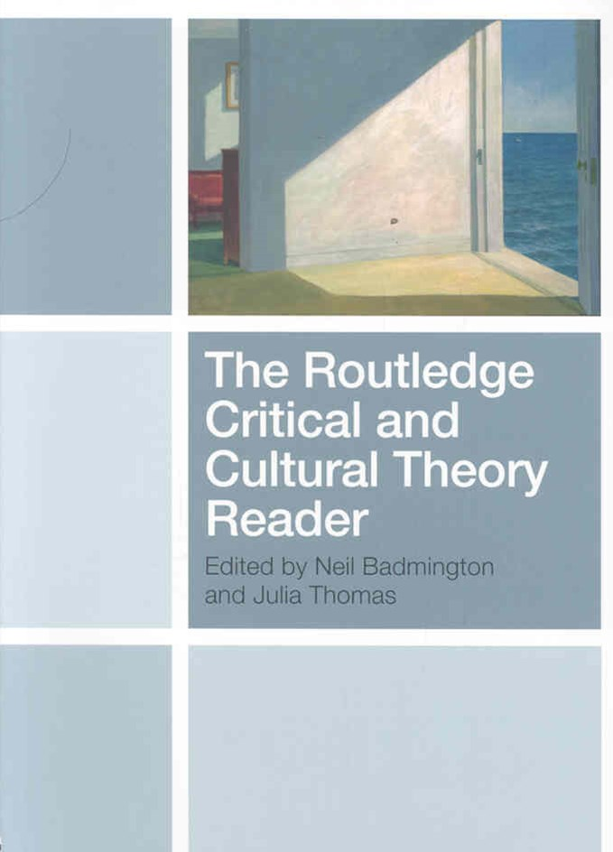 Routledge Critical and Cultural Theory Reader