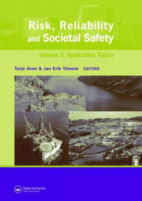 Risk, Reliability and Societal Safety
