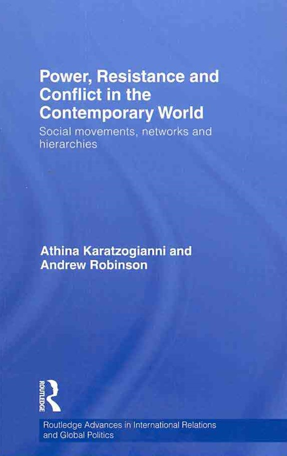 Power, Resistance and Conflict in the Contemporary World