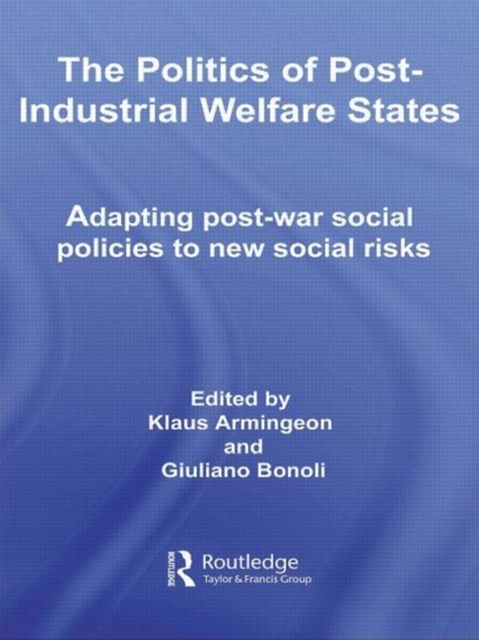 Politics of Post-industrial Welfare States