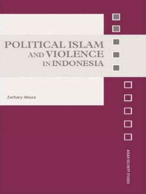 Political Islam and Violence in Indonesia