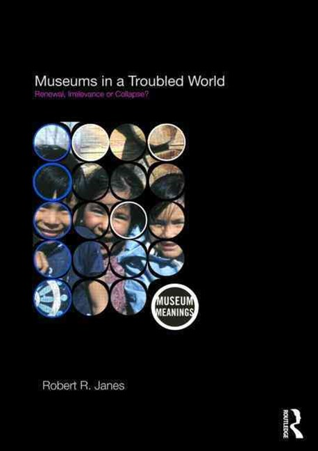 Museums in a Troubled World