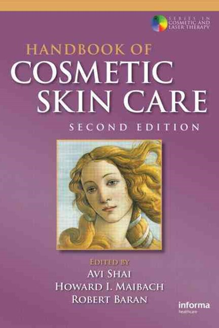 Handbook of Cosmetic Skin Care, Second Edition