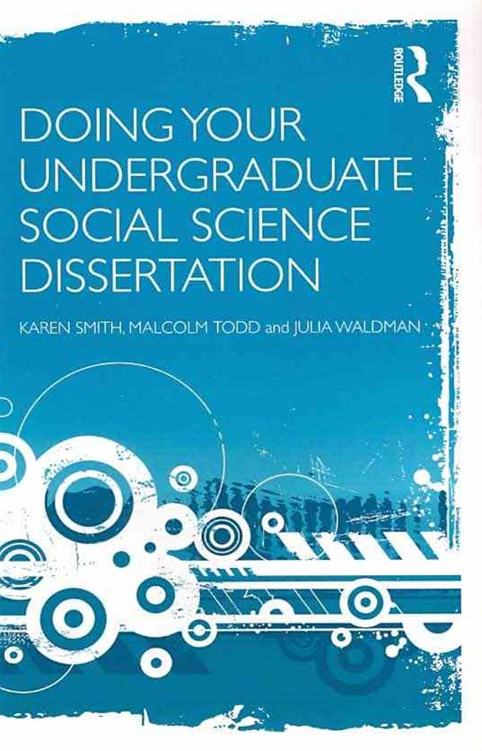 Doing Your Undergraduate Social Science Dissertation