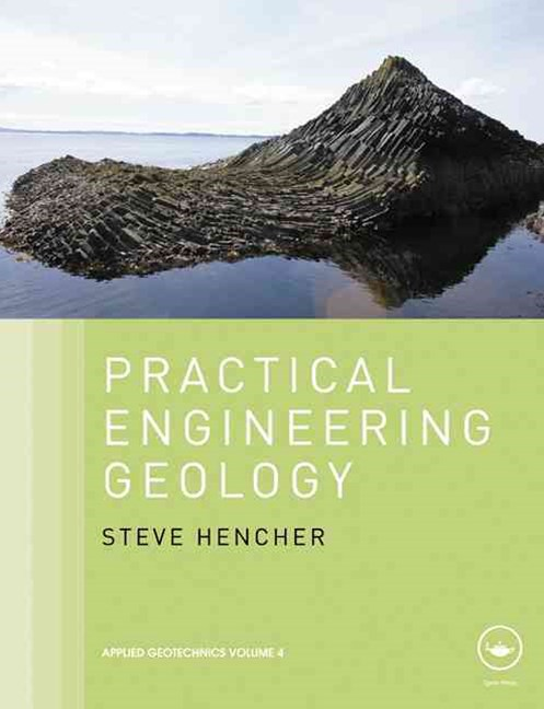 Practical Engineering Geology