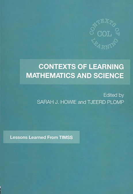 Contexts of Learning Mathematics and Science