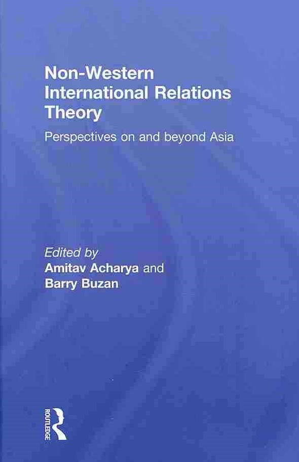 Non-Western International Relations Theory