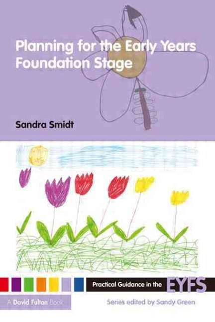 Planning for the Early Years Foundation Stage
