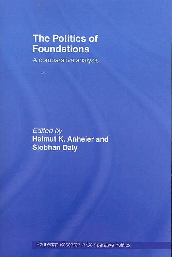 The Politics of Foundations