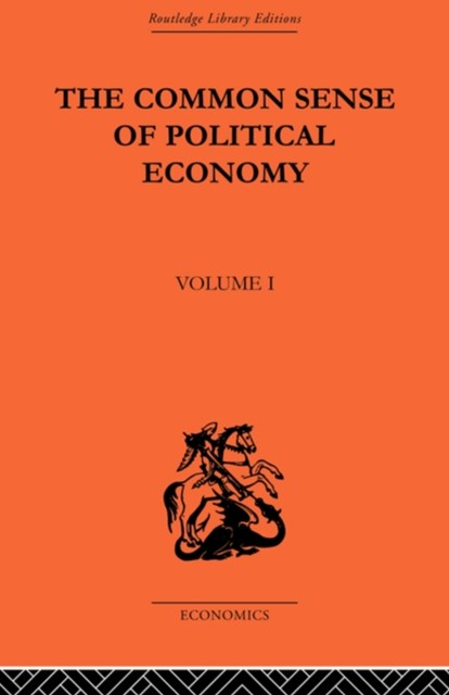 Commonsense of Political Economy