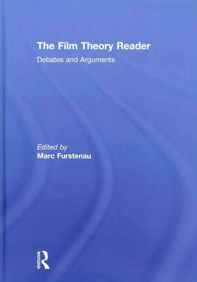 Film Theory Reader: Debates and Arguments