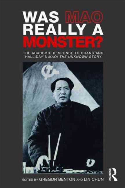 Was Mao Really a Monster?
